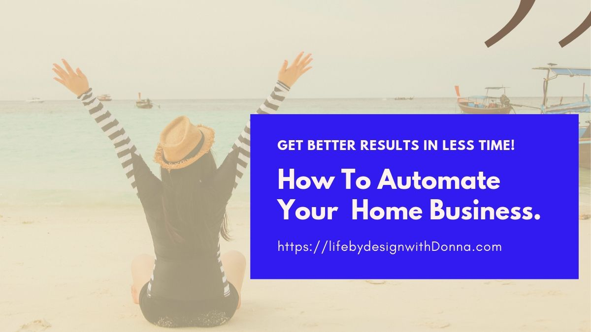 How To Automate Your Home Business, Quickly Get More Sales and Teammates While Reclaiming Your Time.