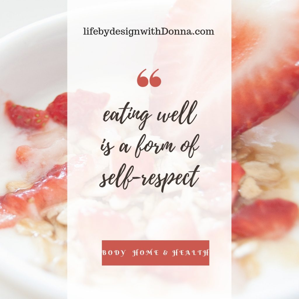 eating well is a form of self respect
